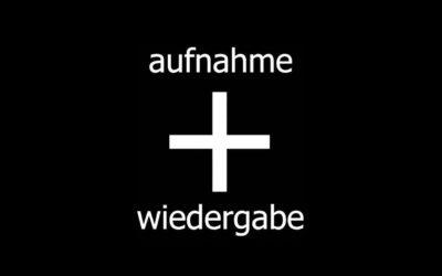 Aufnahme + Wiedergabe | Record + Play